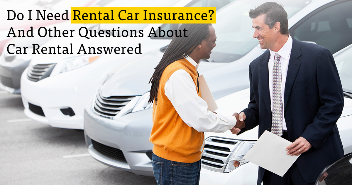 how to decide if you need rental car insurance. Black Bedroom Furniture Sets. Home Design Ideas