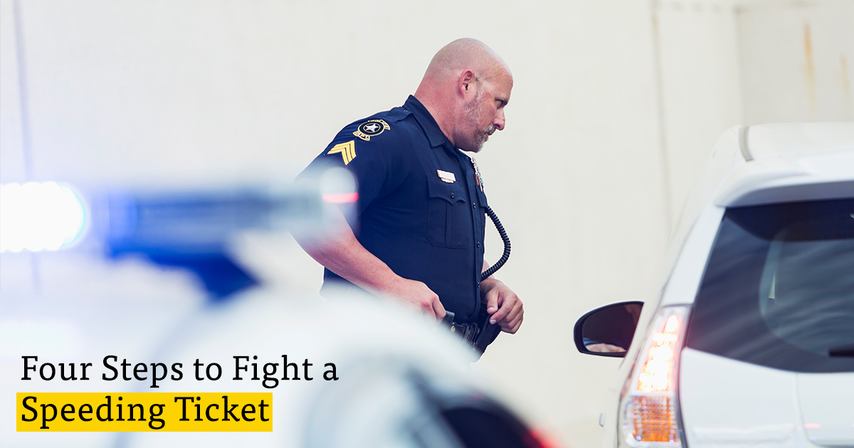 How To Fight A Speeding Ticket >> Fighting A Traffic Or Speeding Ticket Your Steps To Success